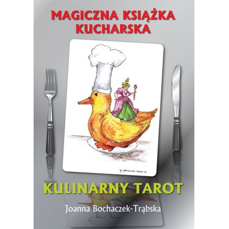 Magiczna książka kucharska. Kulinarny tarot