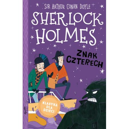 Znak czterech. Sherlock Holmes. Tom 2