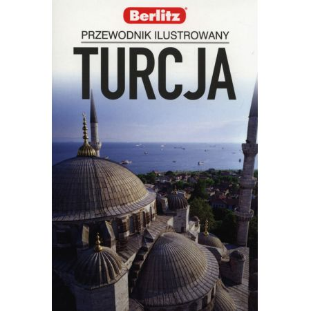 Przewodnik Ilustrowany. Turcja
