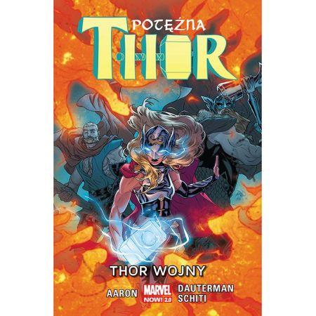 Potężna Thor. Thor Wojny. Tom 4
