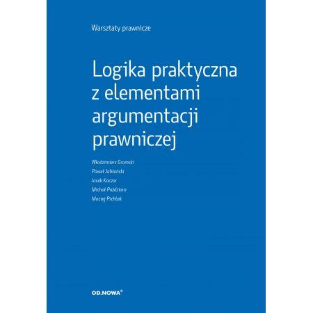 Warsztaty prawnicze Logika praktyczna z elementami argumentacji prawniczej