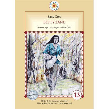 Betty Zane. Legendy Doliny Ohio. Część I