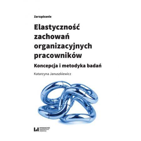 Elastyczność zachowań organizacyjnych pracowników