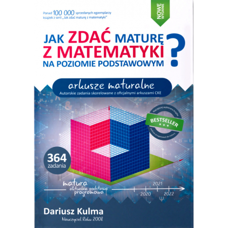 Jak zdać maturę z matematyki na poziomie podstawowym. Arkusze maturalne