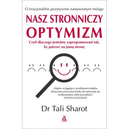 Nasz stronniczy optymizm