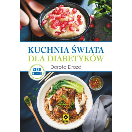 Kuchnia świata dla diabetyków