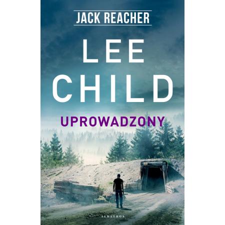 Jack Reacher. Uprowadzony