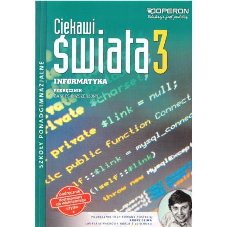 Ciekawi świata. Informatyka 3. Podręcznik do wieloletniego użytku. Zakres rozszerzony. Szkoły ponadgimnaznalne