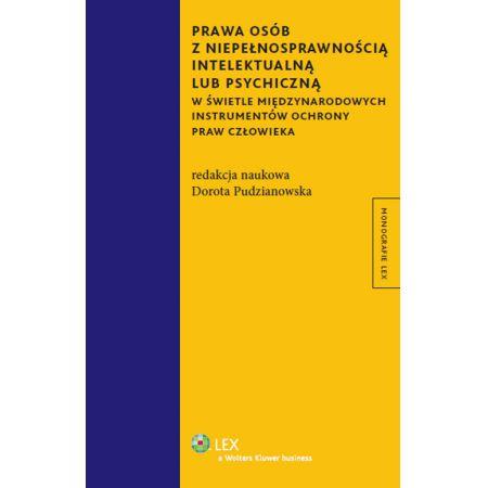 Prawa osób z niepełnosprawnością intelektualną lub psychiczną w świetle międzynarodowych instrumentó