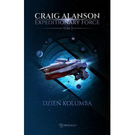 Expeditionary Force. Tom 1. Dzień Kolumba