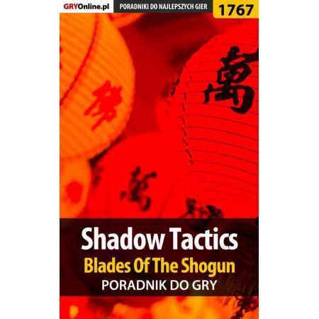 Shadow Tactics: Blades of the Shogun - poradnik do gry