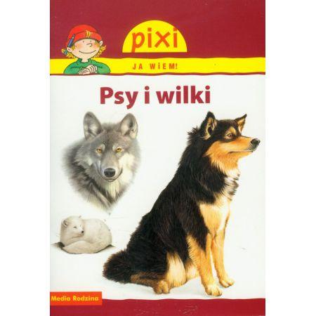 Pixi Ja wiem! - Psy i wilki