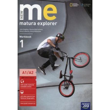 New Matura Explorer. Część 1. Zeszyt ćwiczeń do języka angielskiego dla szkół ponadgimnazjalnych. Zakres podstawowy i rozszerzony