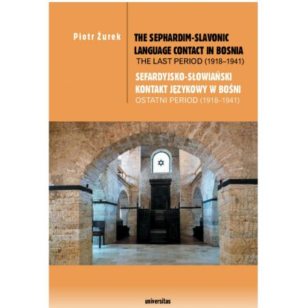The Sephardim-Slavonic language contact in Bosnia. The last period (1918-1941) / Sefardyjsko-słowiański kontakt językowy w Bośni. Ostatni period (1918-1941)