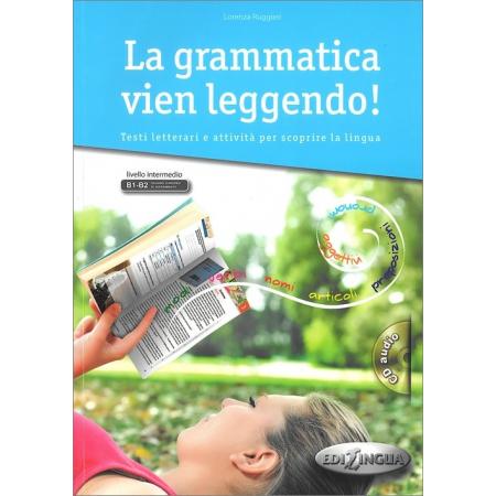 La Grammatica vien leggendo + CD Poziom B1-B2