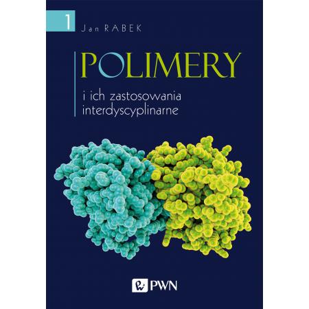 Polimery i ich zastosowania interdyscyplinarne