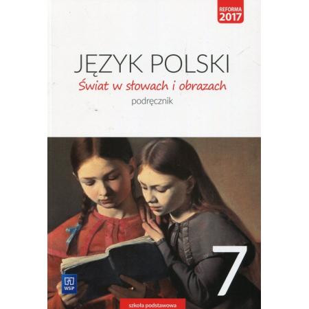 Świat w słowach i obrazach. Klasa 7. Język polski. Podręcznik. Szkoła podstawowa