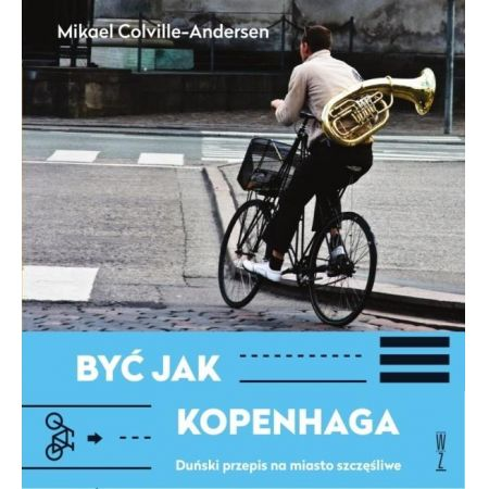 Być jak Kopenhaga