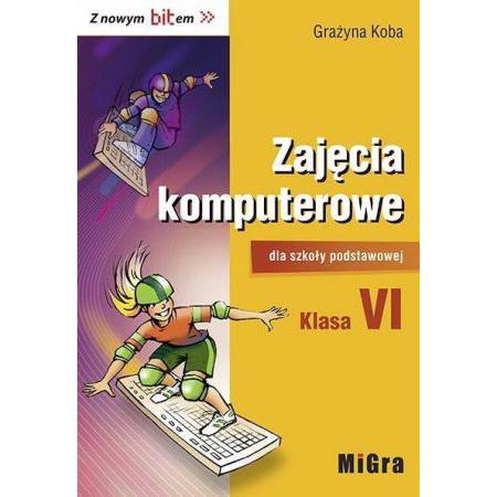 Informatyka SP 6 Z nowym bitem Podr. MIGRA
