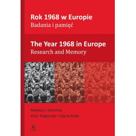 Rok 1968 w Europie Badania i pamięć The Year 1968 in Europe Research and Memory