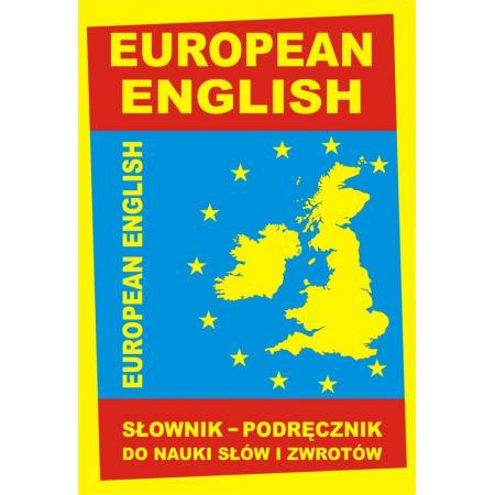EUROPEAN ENGLISH Słownik - podręcznik do nauki słó
