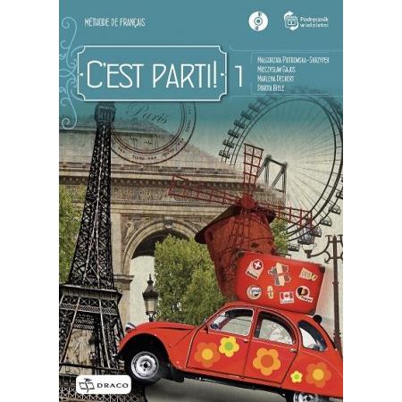 C`est parti! 1. Język francuski. Podręcznik wieloletni + CD
