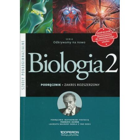 Odkrywamy na nowo. Biologia 2. Podręcznik. Zakres rozszerzony. Szkoły ponadgimnazjalne