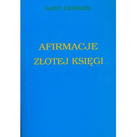 2c2494483 Afirmacje Złotej Księgi, oprawa broszurowa (Germain Saint) książka w ...