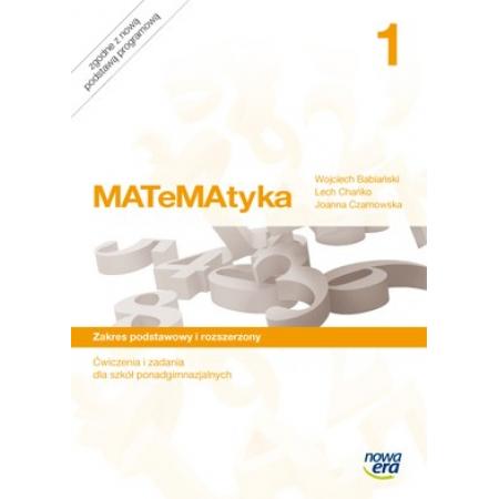 MATeMAtyka 1. Ćwiczenia i zadania do 1 klasy liceum i techinkum. Zakres podstawowy i rozszerzony