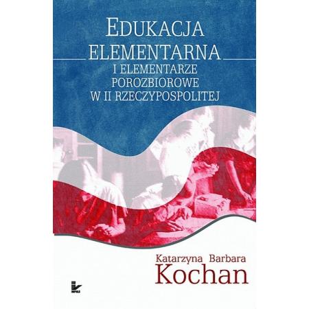 Edukacja elementarna i elementarze porozbiorowe...
