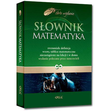Złote wydanie. Słownik. Matematyka