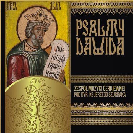 Psalmy Dawida - Zespół Muzyki Cerkiewnej pod dyr.