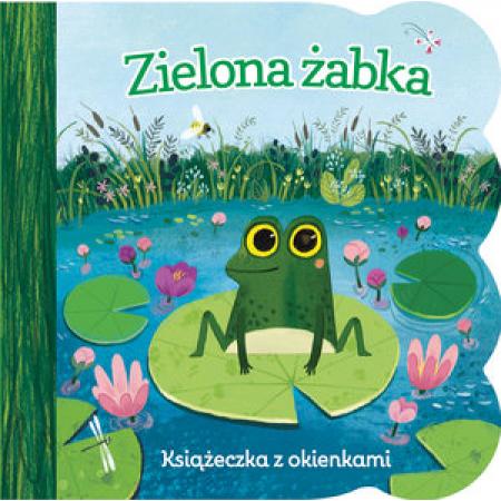 Zielona żabka. Książeczka z okienkami