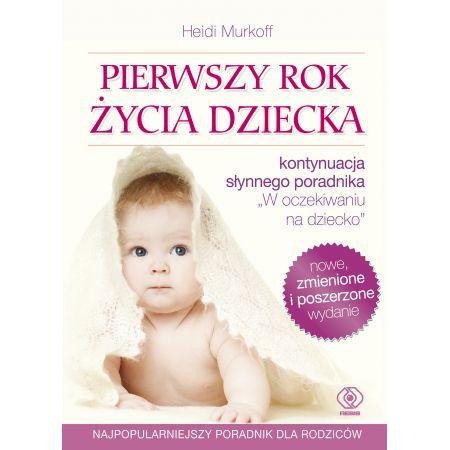 Pierwszy rok życia dziecka