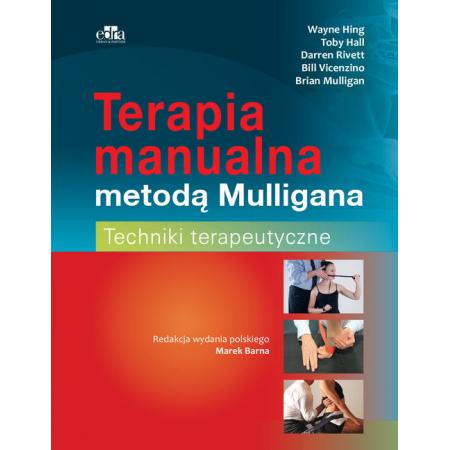 Terapia manualna metodą Mulligana. Techniki terapeutyczne