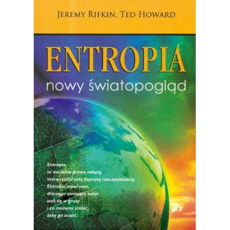 Entropia. Nowy światopogląd