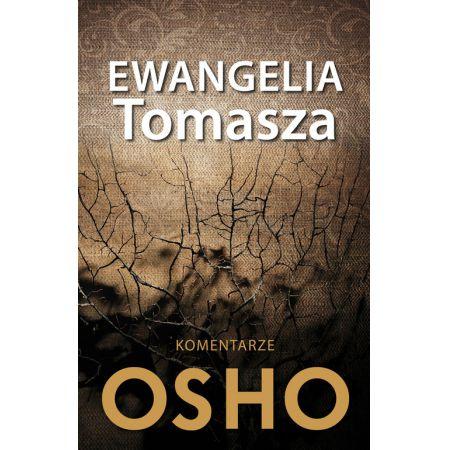 Ewangelia Tomasza. Komentarze OSHO