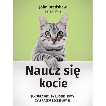 Naucz się kocie. Jak sprawić, by ludzie i koty ...