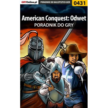 American Conquest: Odwet - poradnik do gry