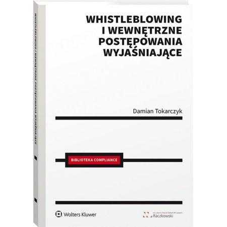 Whistleblowing i wewnętrzne postępowania wyjaśniające
