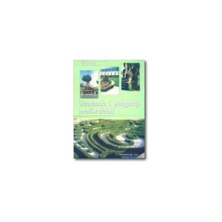 Urządzanie i pielęgn. terenów ziel. 3 HORTPRESS