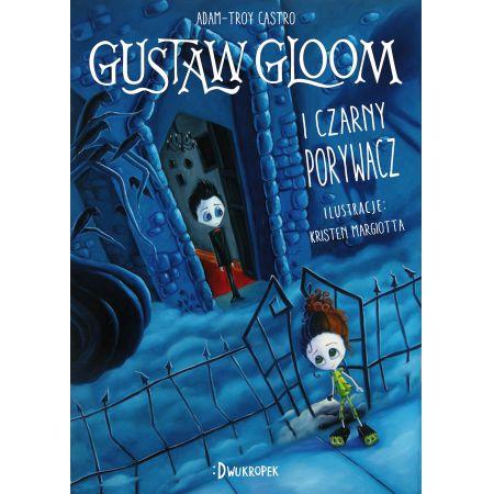Gustaw Gloom i Czarny Porywacz