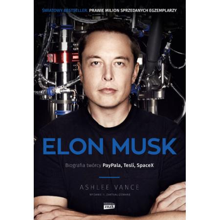 Elon Musk Biografia twórcy PayPala Tesli SpaceX