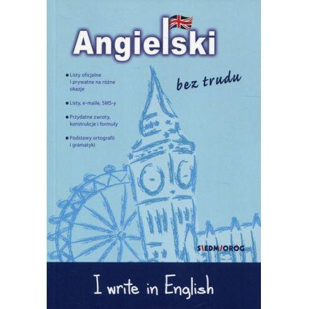Angielski bez trudu. I write in English wyd.2017
