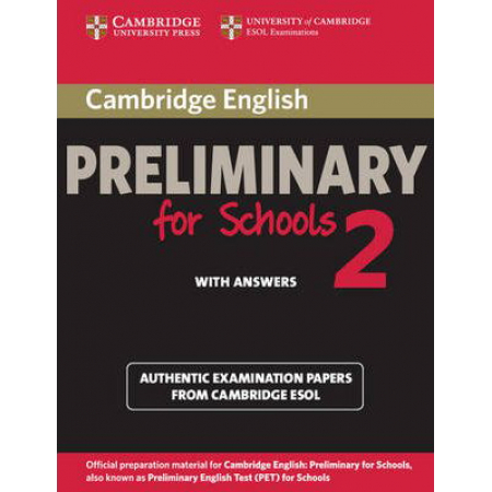 Cambridge English Preliminary for Schools 2 Student's Book with Answers