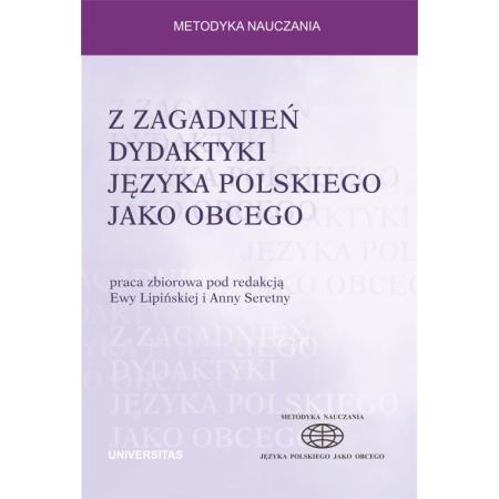 Z zagadnień dydaktyki języka polskiego jako obcego