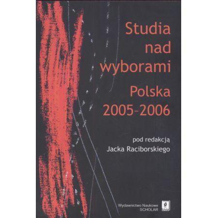 Studia nad wyborami Polska 2005 - 2006