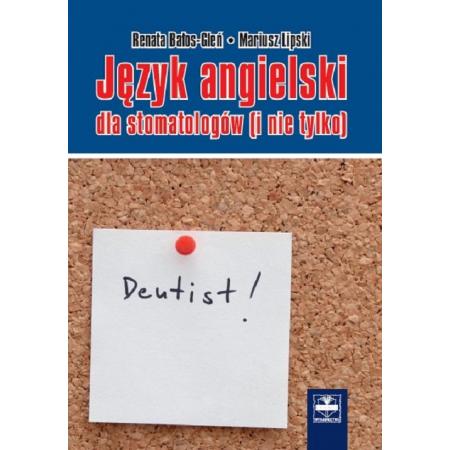 Jezyk Angielski Dla Stomatologow I Nie Tylko Mariusz Lipski W