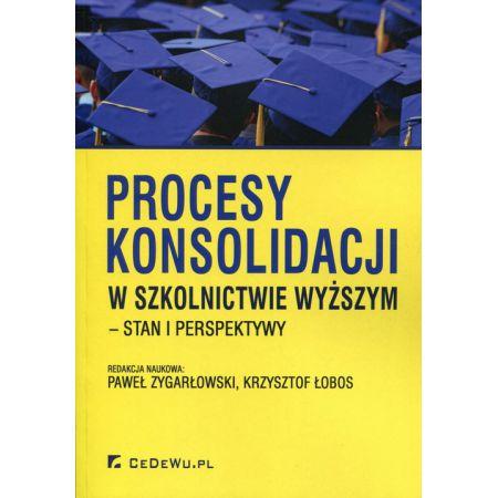 Procesy konsolidacji w szkolnictwie wyższym - stan