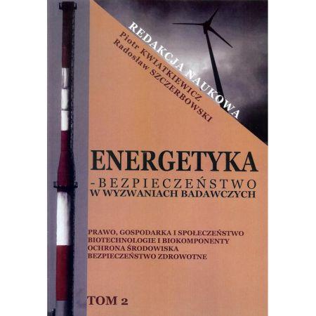 Energetyka w wyzwaniach badawczych Tom 2